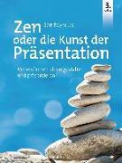 Cover-Bild zu Zen oder die Kunst der Präsentation von Reynolds, Garr