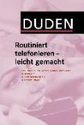Cover-Bild zu Duden - Routiniert telefonieren - leicht gemacht von Engst, Judith