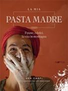 Cover-Bild zu La mia Pasta Madre von Carpi, Vea