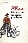 Cover-Bild zu Historias de cronopios y de famas / Cronopios and Famas von Cortazar, Julio