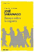 Cover-Bild zu Ensayo sobre la ceguera / Blindness von Saramago, Jose