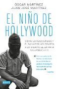 Cover-Bild zu El niño de Hollywood / The Hollywood Kid von Martinez, Oscar