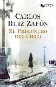 Cover-Bild zu El Prisionero del Cielo von Ruiz Zafón, Carlos