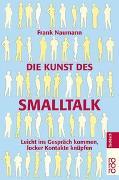 Cover-Bild zu Die Kunst des Smalltalk von Naumann, Frank