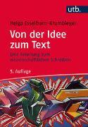 Cover-Bild zu Von der Idee zum Text von Esselborn-Krumbiegel, Helga