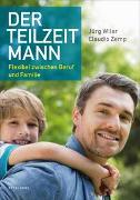 Cover-Bild zu Der Teilzeitmann von Wiler, Jürg