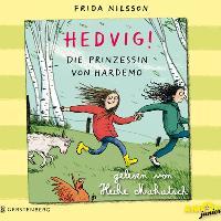 Cover-Bild zu Hedvig! Die Prinzessin von Hardemo von Nilsson, Frida