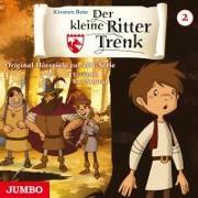 Cover-Bild zu Der kleine Ritter Trenk. Original Hörspiel zur TV-Serie. Folge 2 von Boie, Kirsten