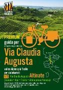 "Cover-Bild zu Percorso ciclabile Via Claudia Augusta 1/2 ""Altinate"" PREMIUM von Tschaikner, Christoph"