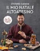 Cover-Bild zu Il mio Natale altoatesino von Cavada, Stefano