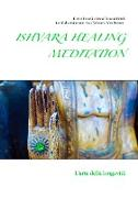 Cover-Bild zu ISHVARA HEALING MEDITATION von Bordoli, Dawio