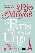Cover-Bild zu París para uno y otras historias / Paris for One and Other Stories von Moyes, Jojo