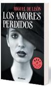 Cover-Bild zu Los amores perdidos von León, Miguel De