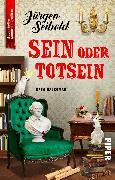 Cover-Bild zu Sein oder Totsein von Seibold, Jürgen