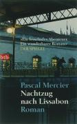 Cover-Bild zu Nachtzug nach Lissabon von Mercier, Pascal