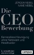 Cover-Bild zu Die CEO-Bewerbung von Nebel, Jürgen