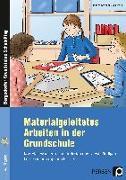 Cover-Bild zu Materialgeleitetes Arbeiten in der Grundschule von Schnabel, Johanna