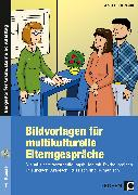 Cover-Bild zu Bildvorlagen für multikulturelle Elterngespräche von Heiligensetzer, Christina