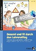 Cover-Bild zu Gesund und fit durch den Lehreralltag (eBook) von Keil, Marion