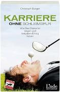 Cover-Bild zu Karriere ohne Schleimspur von Burger, Christoph