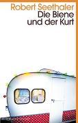 Cover-Bild zu Die Biene und der Kurt von Seethaler, Robert