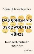 Cover-Bild zu Das Geheimnis der zwölften Münze von Beutelspacher, Albrecht