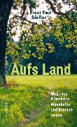Cover-Bild zu Aufs Land von Dörfler, Ernst Paul
