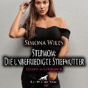 Cover-Bild zu Stepmom: Die unbefriedigte Stiefmutter | Erotik Audio Story | Erotisches Hörbuch Audio CD von Wiles, Simona