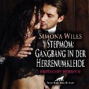 Cover-Bild zu Stepmom: Gangbang in der Herrenumkleide | Erotik Audio Story | Erotisches Hörbuch Audio CD von Wiles, Simona