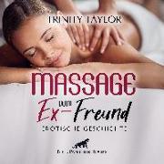 Cover-Bild zu Massage vom Ex-Freund | Erotische Geschichte Audio CD von Taylor, Trinity
