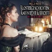 Cover-Bild zu Klostergeschichten: Knie nieder und beichte | Erotische Geschichte Audio CD von Rose, Holly
