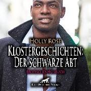 Cover-Bild zu Klostergeschichten: Der schwarze Abt | Erotische Geschichte Audio CD von Rose, Holly