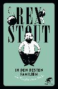 Cover-Bild zu In den besten Familien (eBook) von Stout, Rex