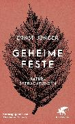 Cover-Bild zu Geheime Feste (eBook) von Jünger, Ernst