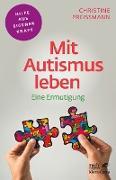 Cover-Bild zu Mit Autismus leben (eBook) von Preißmann, Christine