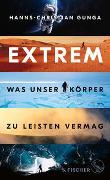 Cover-Bild zu Extrem - Was unser Körper zu leisten vermag von Gunga, Hanns-Christian