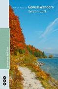 Cover-Bild zu GenussWandern   Region Jura von Joss, Fredy
