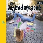 Cover-Bild zu Langenscheidt 100 Prozent Jugendsprache 2021