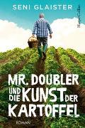 Cover-Bild zu Mr. Doubler und die Kunst der Kartoffel von Glaister, Seni