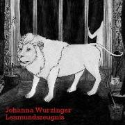 Cover-Bild zu Leumundszeugnis von Wurzinger, Johanna