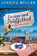 Cover-Bild zu Enzian und Trüffeltod von Müller, Jessica
