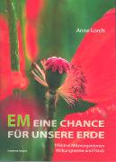 Cover-Bild zu EM Eine Chance für unsere Erde von Lorch, Anne