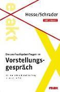 Cover-Bild zu Hesse/Schrader: EXAKT - Die 100 häufigsten Fragen im Vorstellungsgespräch + eBook von Hesse