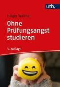 Cover-Bild zu Ohne Prüfungsangst studieren von Walther, Holger
