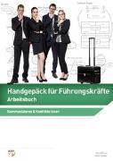 Cover-Bild zu Handgepäck für Führungskräfte (Arbeitsbuch) von Bleuer, Hans