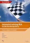 Cover-Bild zu Intensivtraining IKA für die Abschlussprüfung von Simmler, Jörg