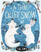 Cover-Bild zu Zommer, Yuval (Illustr.): A Thing Called Snow