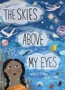 Cover-Bild zu Guillain, Charlotte: The Skies Above My Eyes
