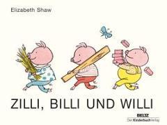 Cover-Bild zu Zilli, Billi und Willi von Shaw, Elizabeth