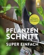 Cover-Bild zu Pflanzenschnitt super einfach (eBook) von Beltz, Heinrich